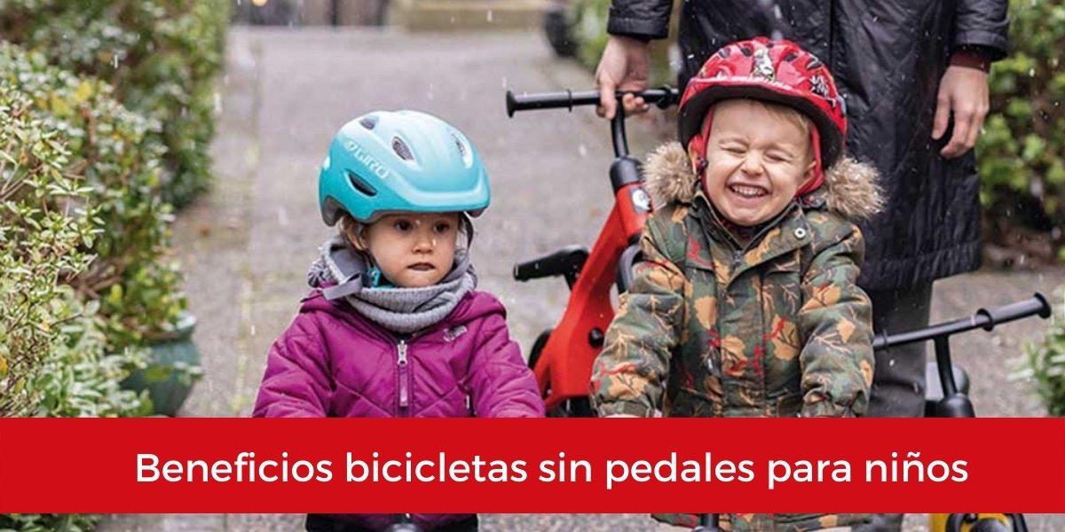 beneficios bicicletas sin pedales ninos