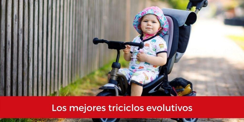 los mejores triciclos evolutivos